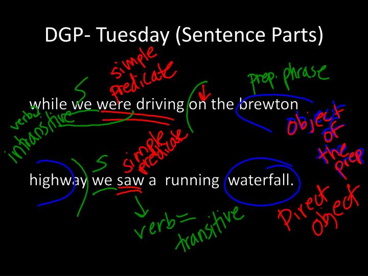 Dgp tuesday sentence parts