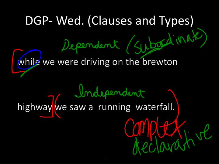 Dgp wed clauses and types