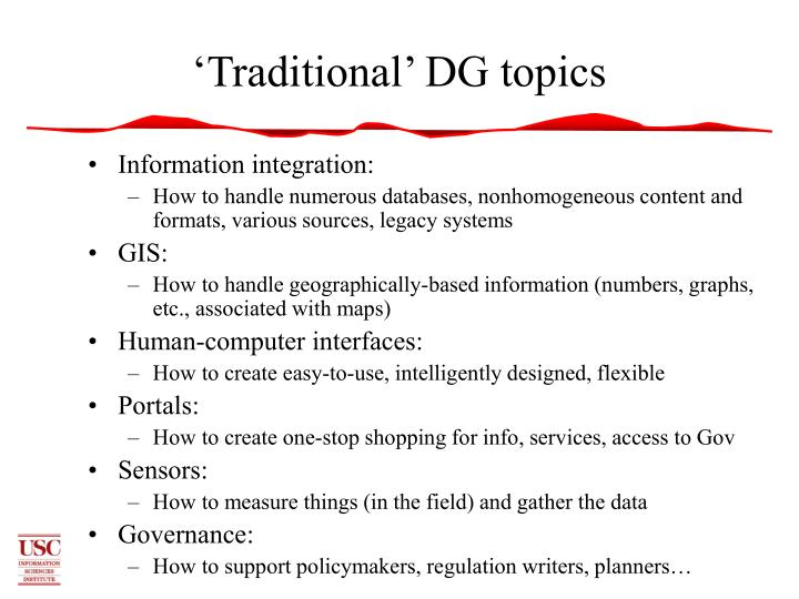 'Traditional' DG topics