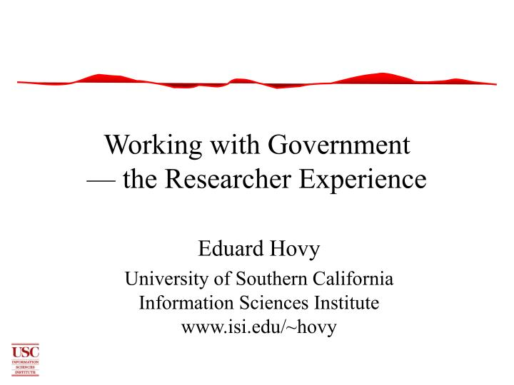 Working with government the researcher experience