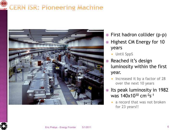 CERN ISR: Pioneering Machine