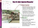 run ii main injector recycler
