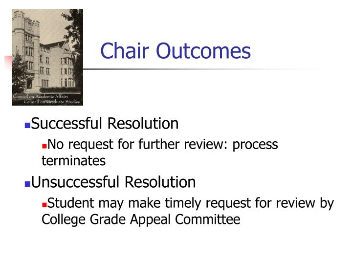 Chair Outcomes