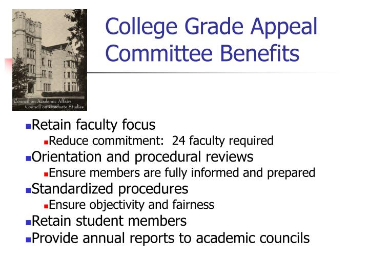 College Grade Appeal Committee Benefits