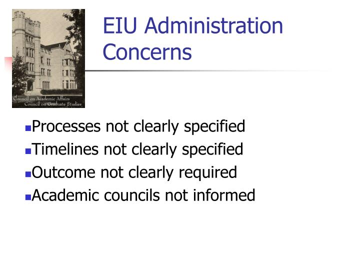 EIU Administration Concerns