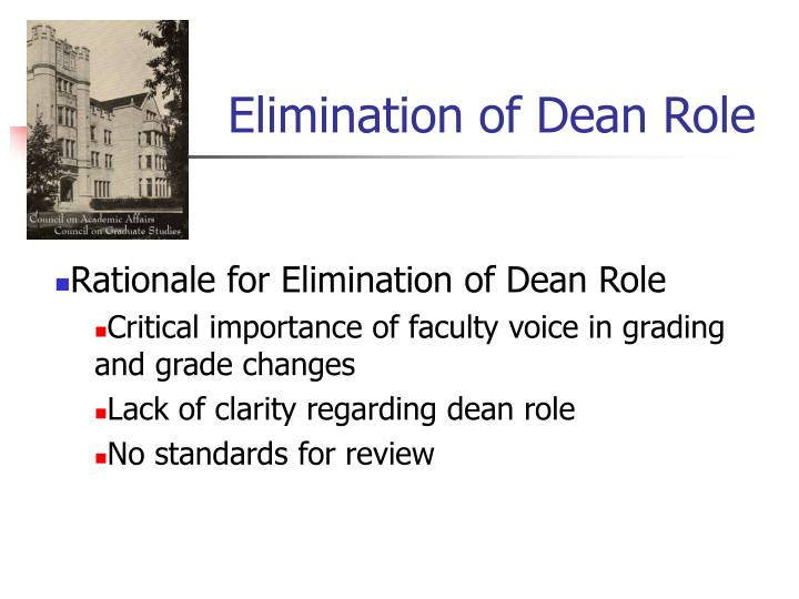 Elimination of Dean Role