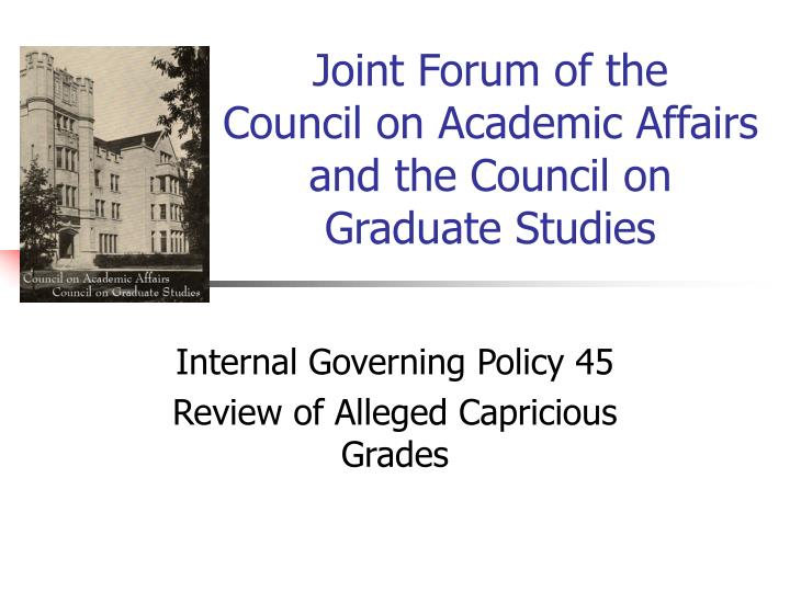 Joint forum of the council on academic affairs and the council on graduate studies