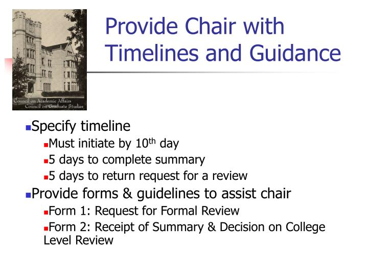 Provide Chair with Timelines and Guidance