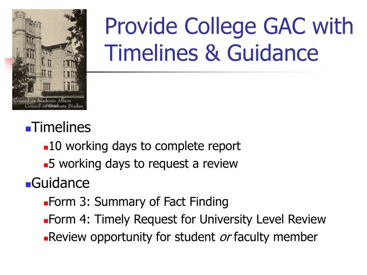 Provide College GAC with Timelines & Guidance