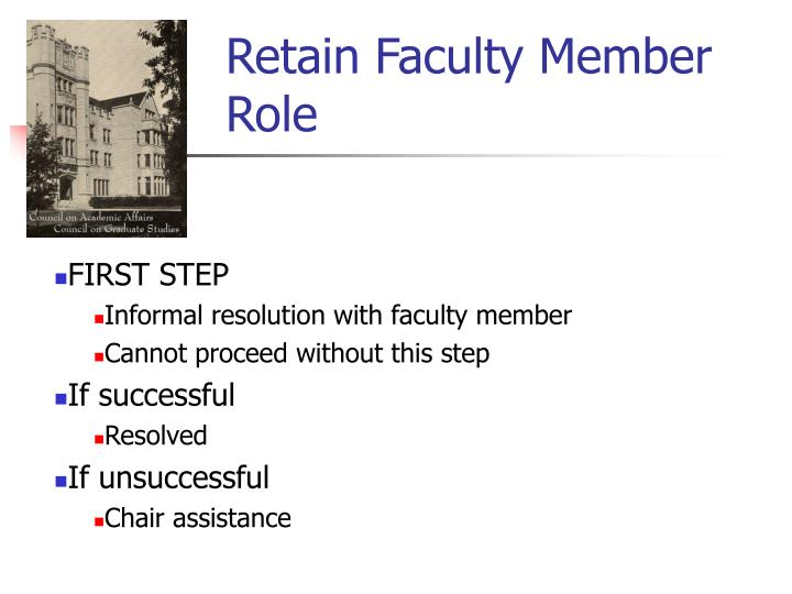 Retain Faculty Member  Role