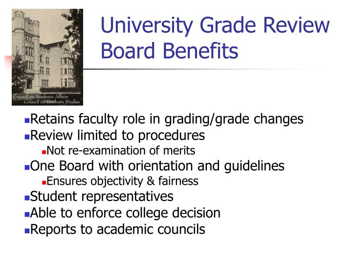 University Grade Review Board Benefits