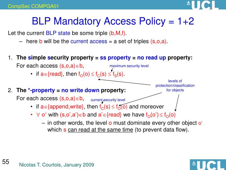 BLP Mandatory Access Policy = 1+2