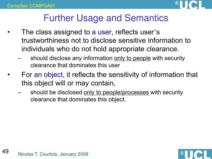 Further Usage and Semantics