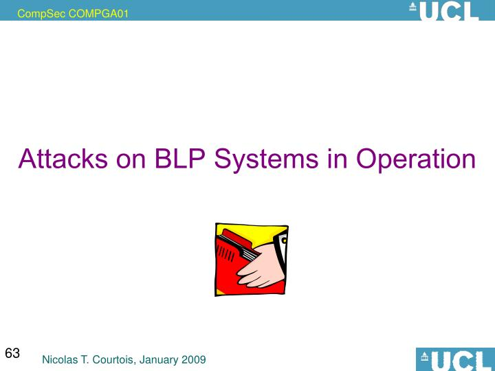 Attacks on BLP Systems in Operation