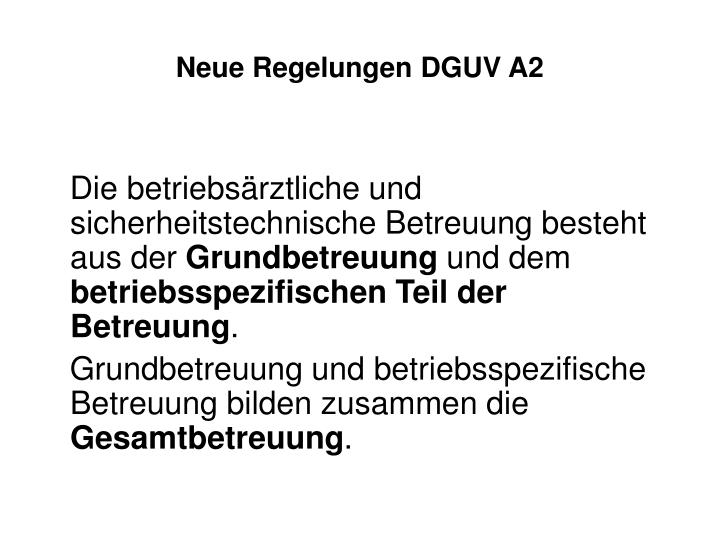 Neue Regelungen DGUV A2