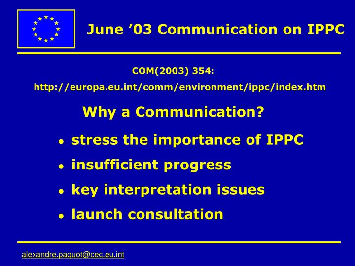 COM(2003) 354: http://europa.eu.int/comm/environment/ippc/index.htm