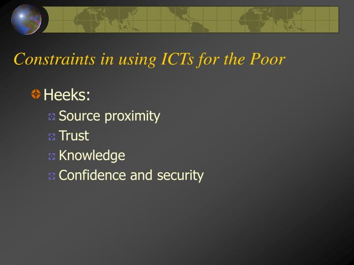 Constraints in using ICTs for the Poor