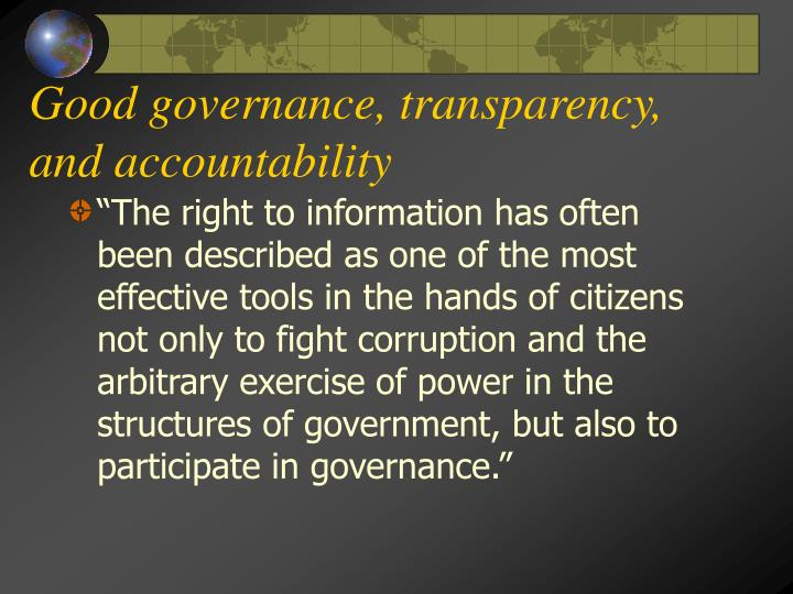 Good governance, transparency, and accountability