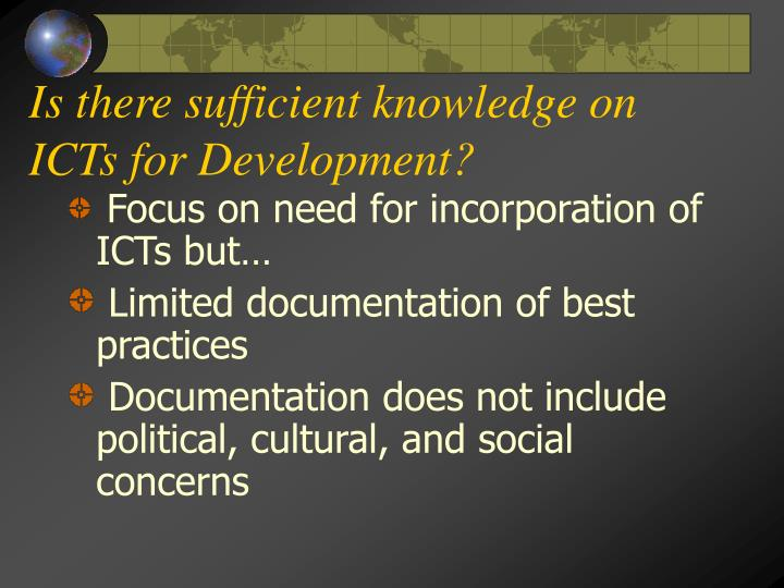 Is there sufficient knowledge on ICTs for Development?