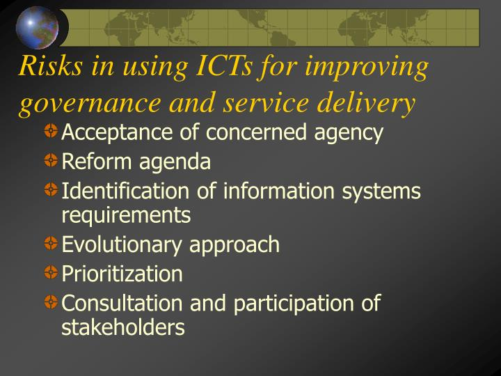 Risks in using ICTs for improving governance and service delivery
