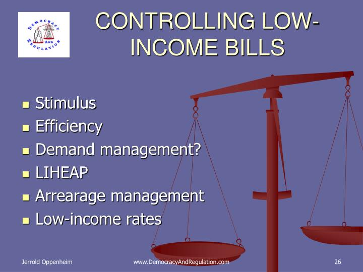 CONTROLLING LOW-INCOME BILLS