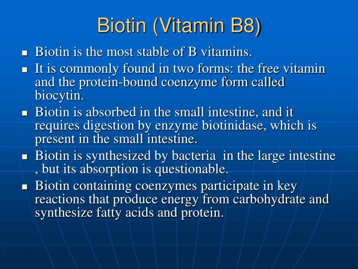 Biotin (Vitamin B8)