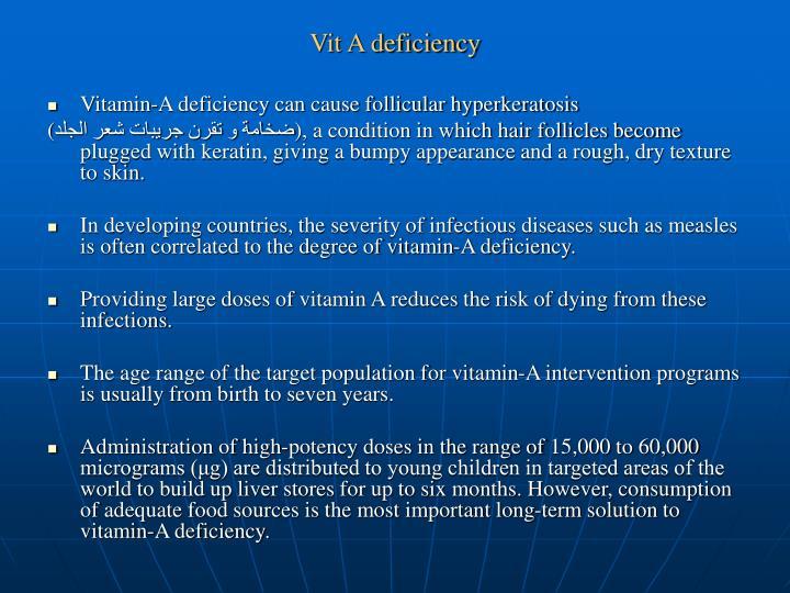 Vit A deficiency