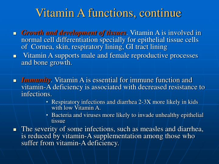 Vitamin A functions, continue