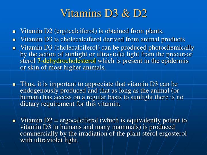 Vitamins D3 & D2