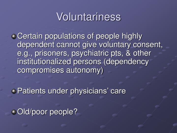 Voluntariness