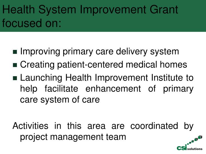 Health System Improvement Grant focused on: