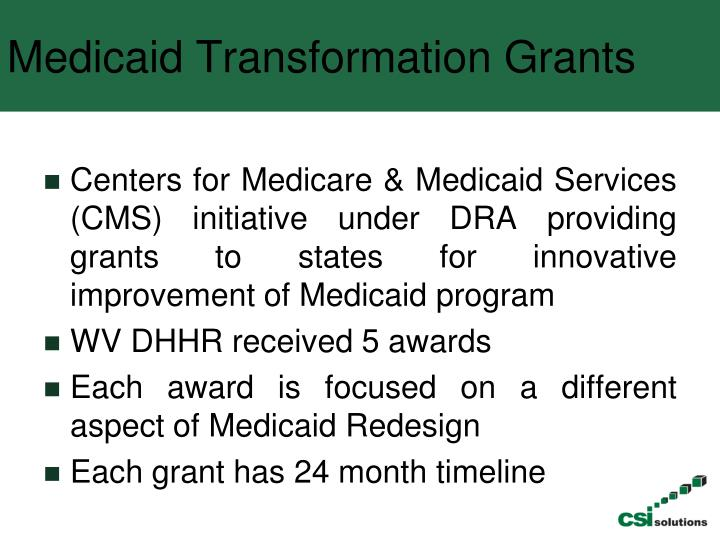 Medicaid Transformation Grants
