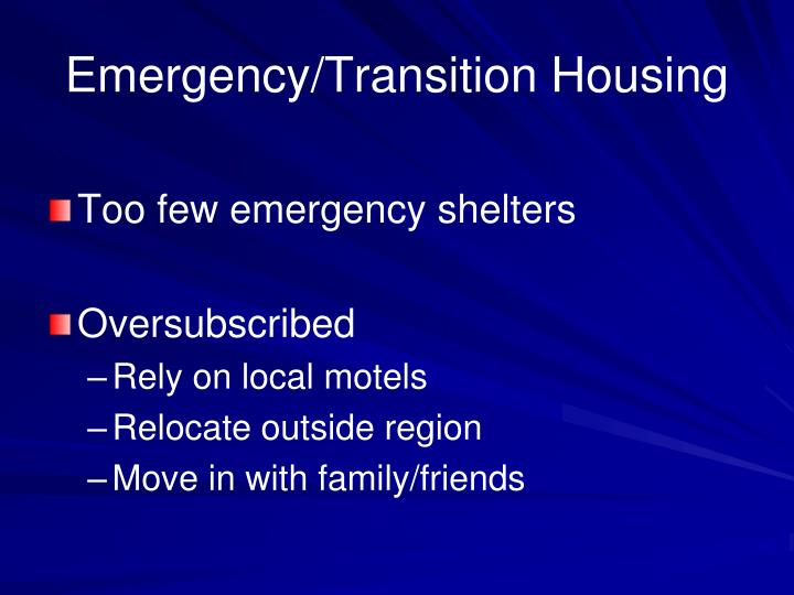 Emergency/Transition Housing