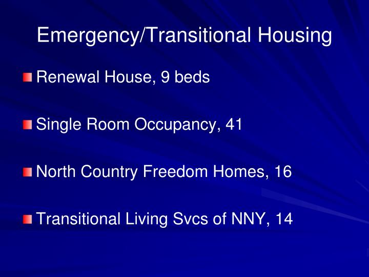 Emergency/Transitional Housing