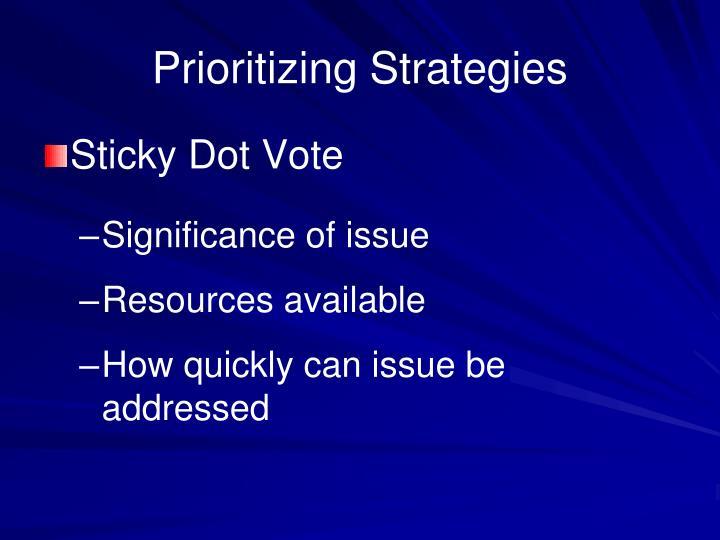 Prioritizing Strategies