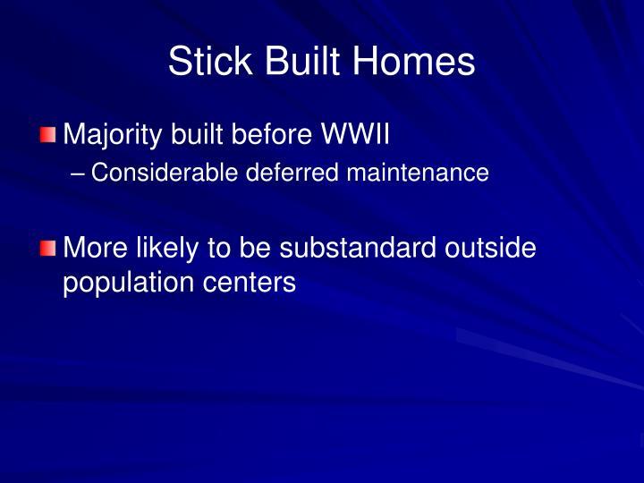 Stick Built Homes