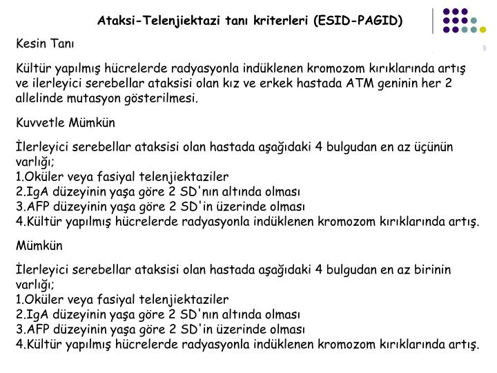 Ataksi-Telenjiektazi tan kriterleri (ESID-PAGID)