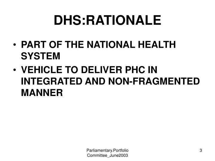 DHS:RATIONALE
