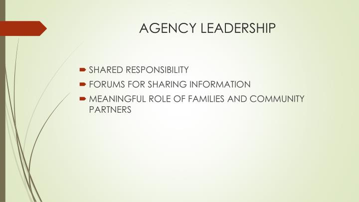 AGENCY LEADERSHIP
