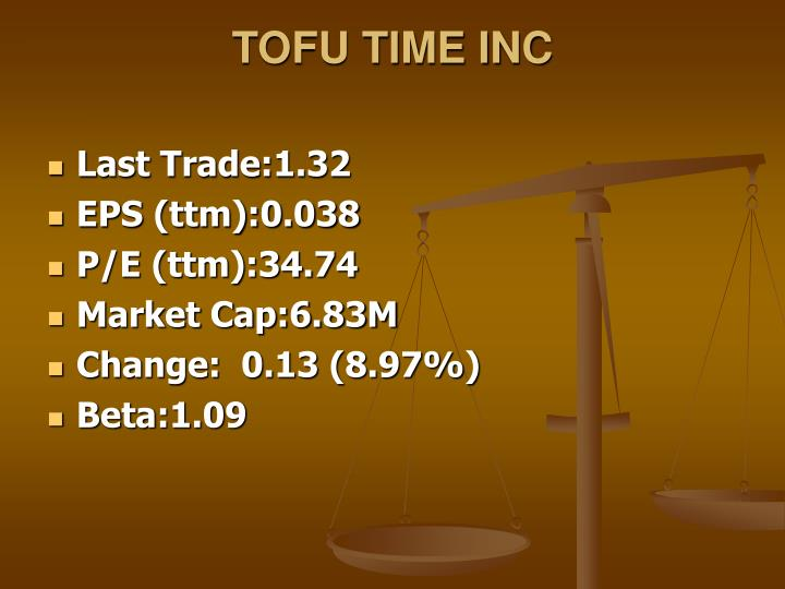 TOFU TIME INC