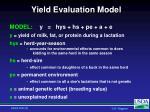 yield evaluation model