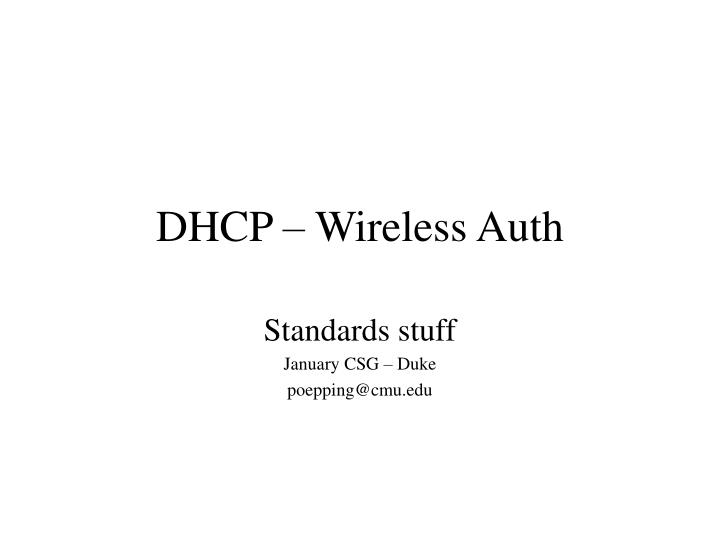 Dhcp wireless auth