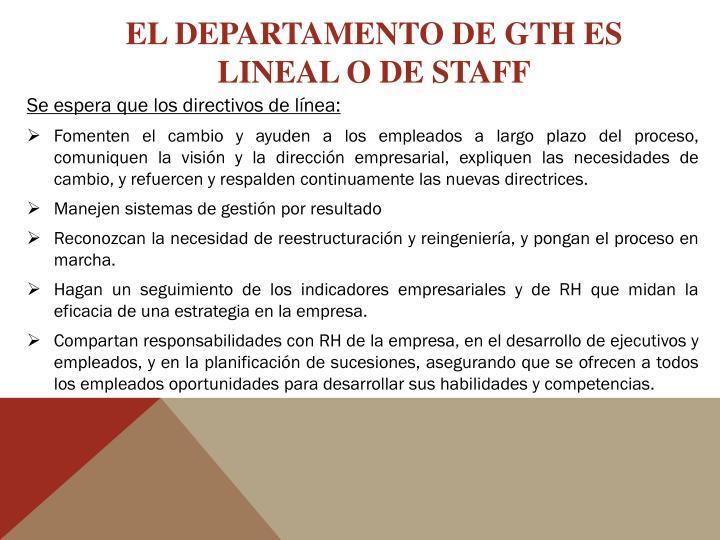 EL DEPARTAMENTO DE GTH ES LINEAL O DE STAFF
