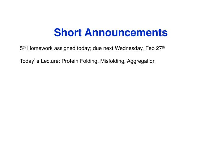 Short Announcements