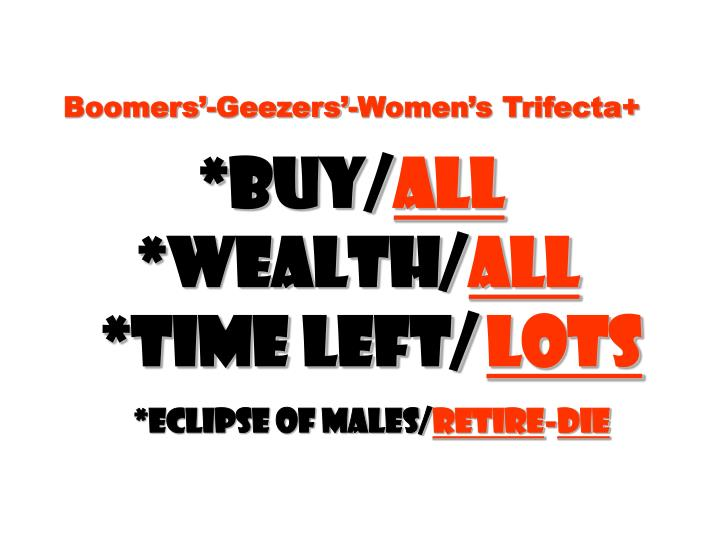 Boomers-Geezers-Womens Trifecta+