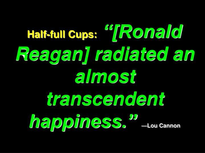 Half-full Cups: