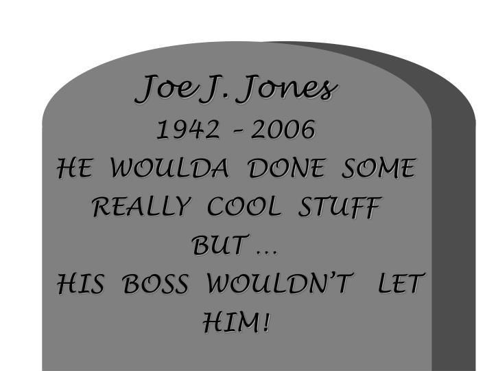 Joe J. Jones