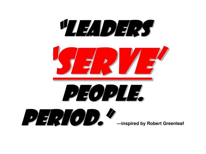 """""""Leaders"""