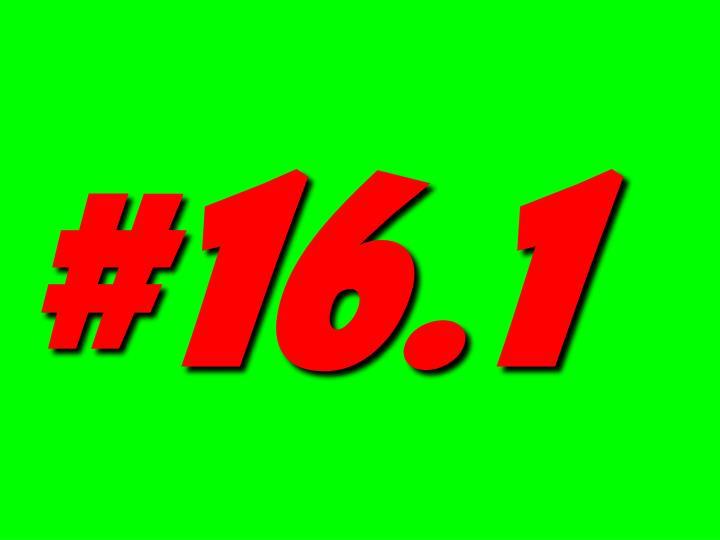 #16.1
