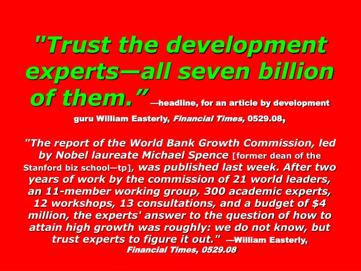 """Trust the development experts—all seven billion of them."""